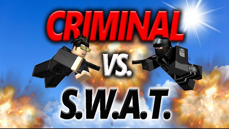 Criminal Vs Swat Roblox Criminal Swat Roblox