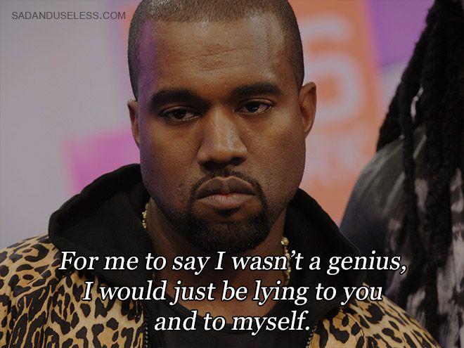 Some Kanye West Quotes Kanye West Quotes Funny Kanye Kanye West