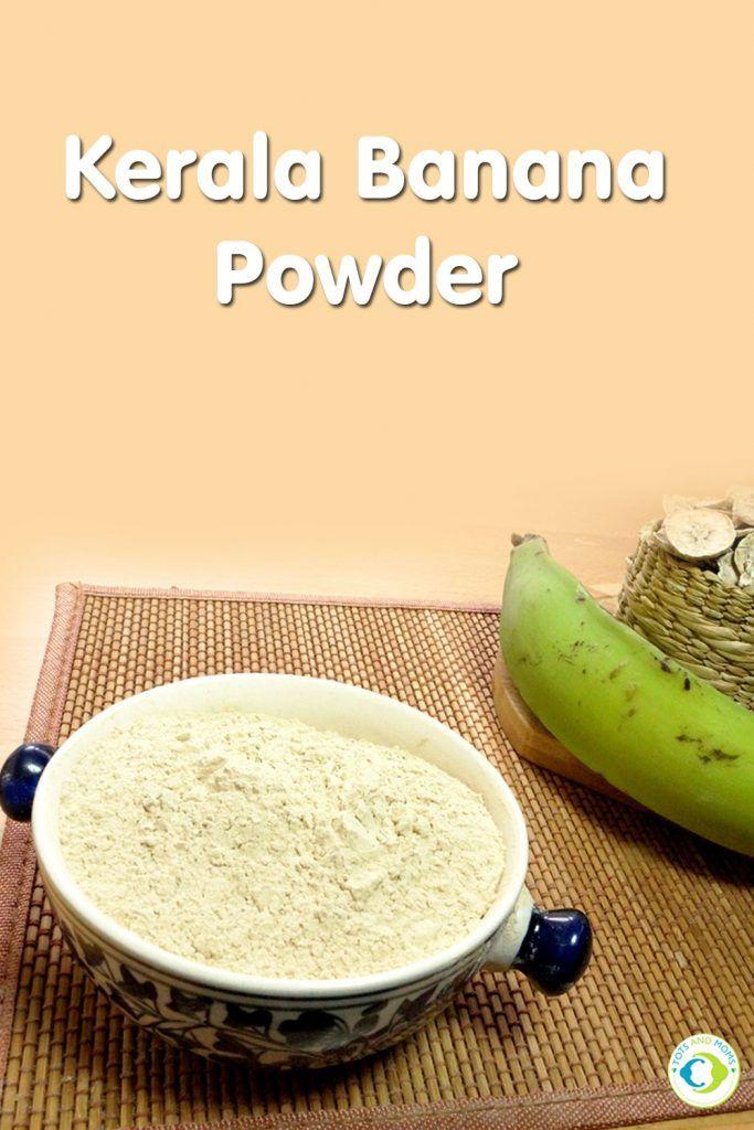 Kerala banana powder for babies toddlers kids baby food recipes kerala banana powder for babies toddlers kids forumfinder Images