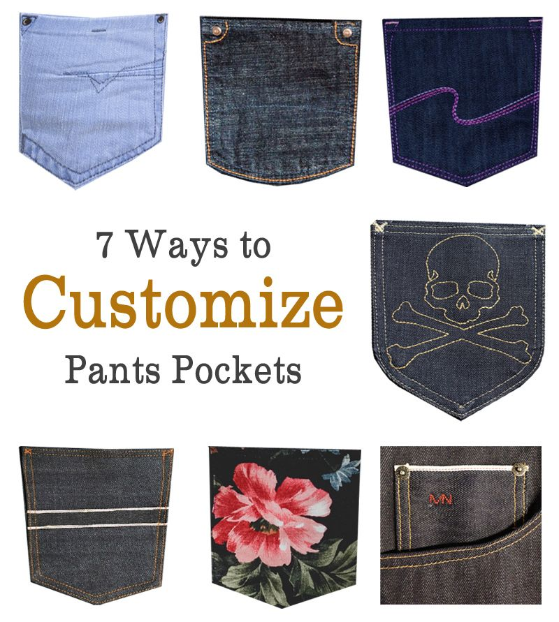 7 Ways to Customize Pants Pockets for Men | stuff made out of old ...