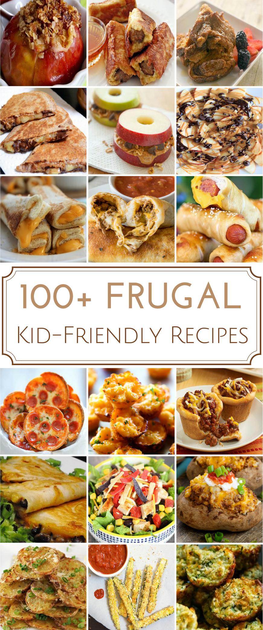 120 Frugal Kid Friendly Recipes Kid Friendly Meals Kid Friendly Recipes Breakfast Frugal Meals