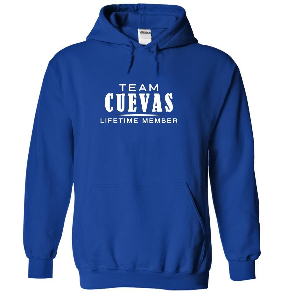 Team CUEVAS, Lifetime member T Shirt, Hoodie, Sweatshirt