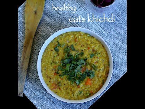 oats khichdi recipe khichdi recipe easy and healthy oats khichdi recipe easy meals oats on hebbar s kitchen chicken recipes id=51330