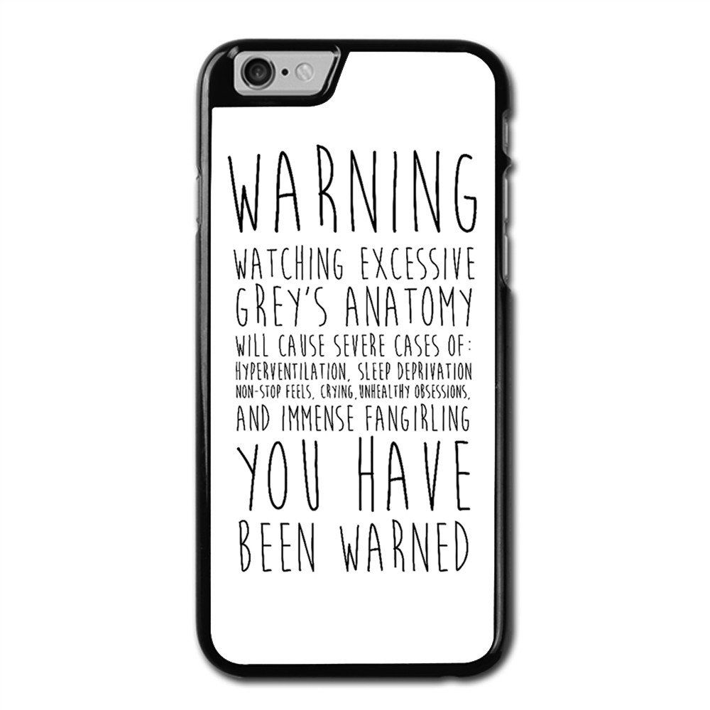 Warning Grey's Anatomy Phonecase For iPhone 6/6S Case   Greys ...