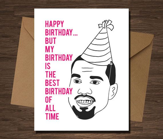 Happy Birthday Kanye West Card Rap Rapper Funny Hip Hop For Him Her Happy Birthday But My Birthday Is The B Funny Birthday Cards Kanye West Card Birthday Cards