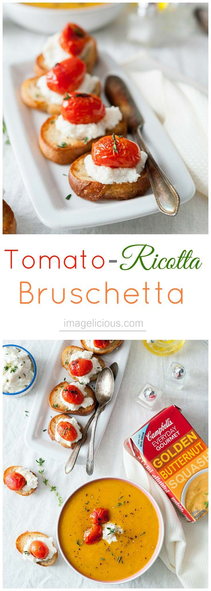 Tomato-Ricotta Bruschetta - crusty baguette topped with creamy ricotta and tangy tomatoes perfect accompaniment to Campbell's Everyday Gourmet Golden Butternut Squash Soup   Imagelicious #sponsored