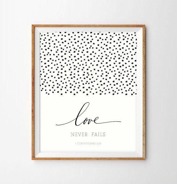 Black and white confetti hand lettered scripture print love never fails 1 corinthians 138