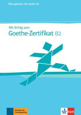 Mit Erfolg Zum Goethe Zertifikat B2 Pdf K Education German