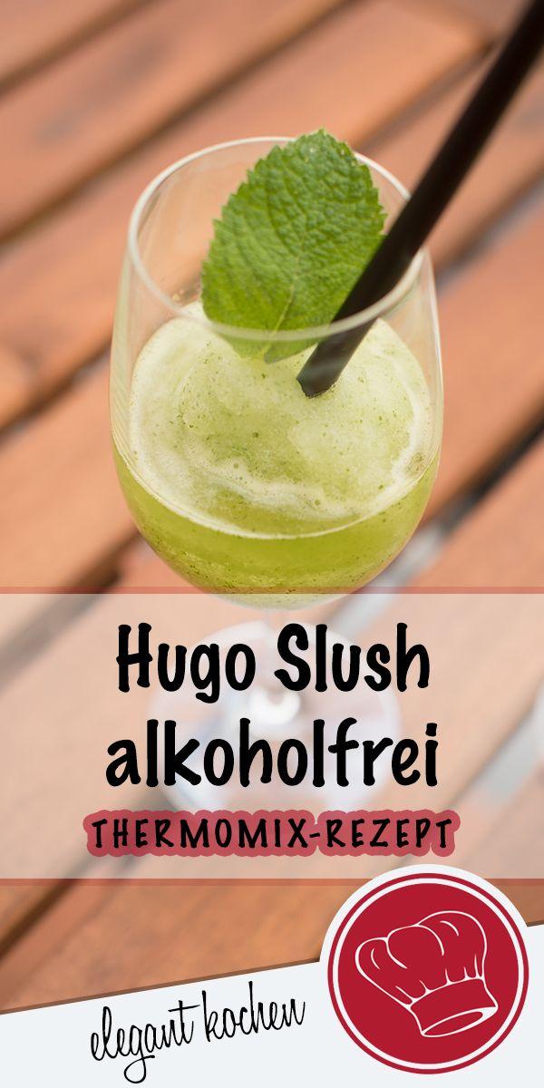Hugo Slush alkoholfrei - in 30 Sek. gemixt #erfrischendesSommergetränk #Hugo #alkoholfreie Getränke #Cocktail #GetränkeausdemThermomix #Slush #frozenlemonade