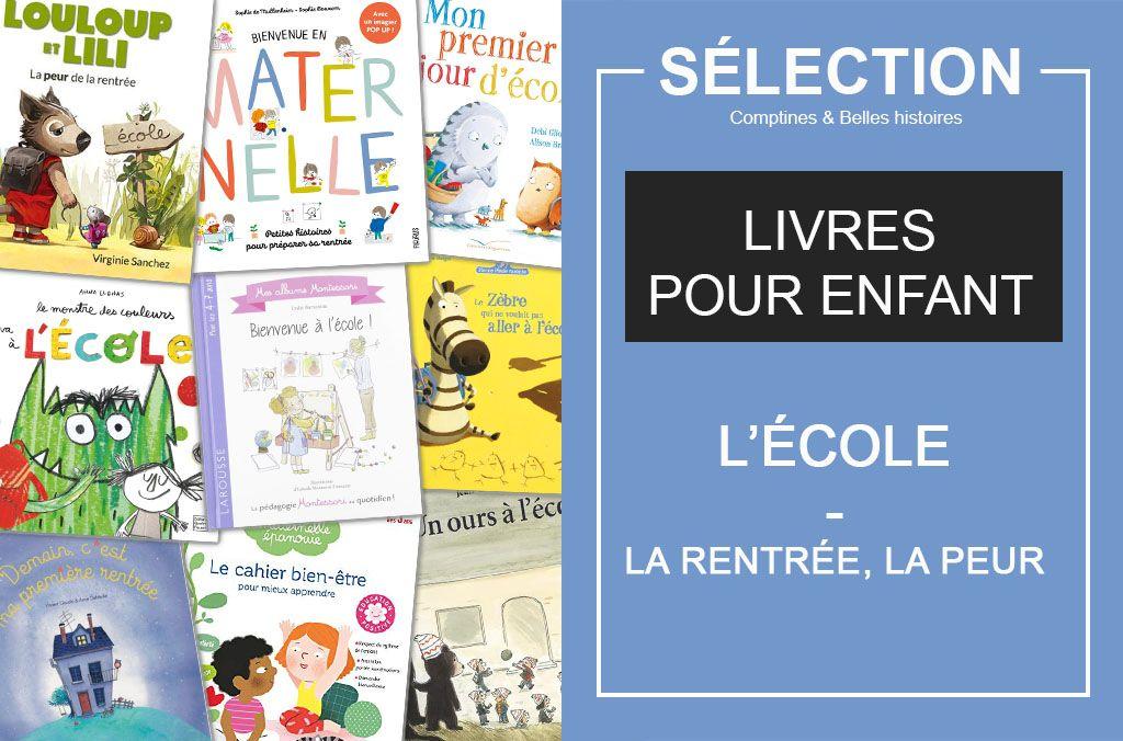 Selection De Livres Jeunesse Pour La Rentree Scolaire Livre Jeunesse Litterature Jeunesse Livre