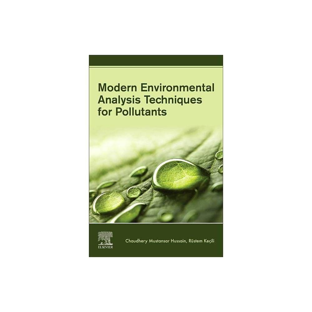 Modern Environmental Analysis Techniques For Pollutants Paperback Analysis Environmental Modern Paperback P In 2020 Environmental Analysis Analysis Techniques