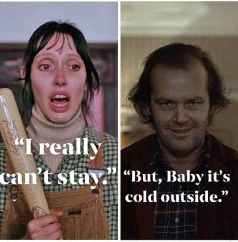 Its So Cold Outside Meme