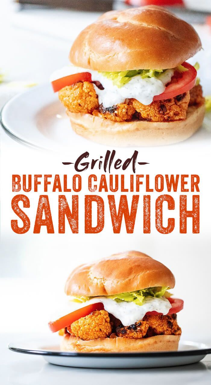 Grilled Buffalo Cauliflower Sandwich -   15 healthy recipes vegetarian