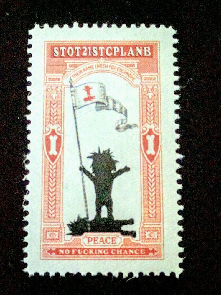 Stot21stcplanb aka not Banksy Peace no fing chance! ltd edt protest Stamp gummed #OutsiderArt