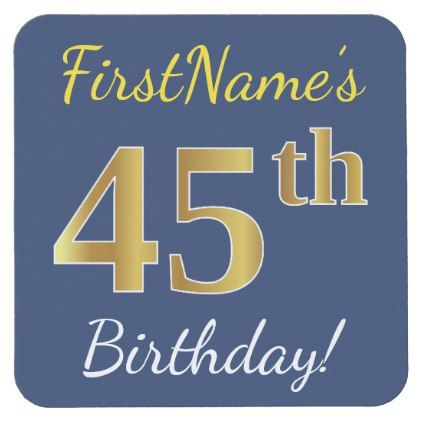 Blue Faux Gold 45th Birthday  Custom Name Square Paper Coaster - faux gifts style sample design cyo