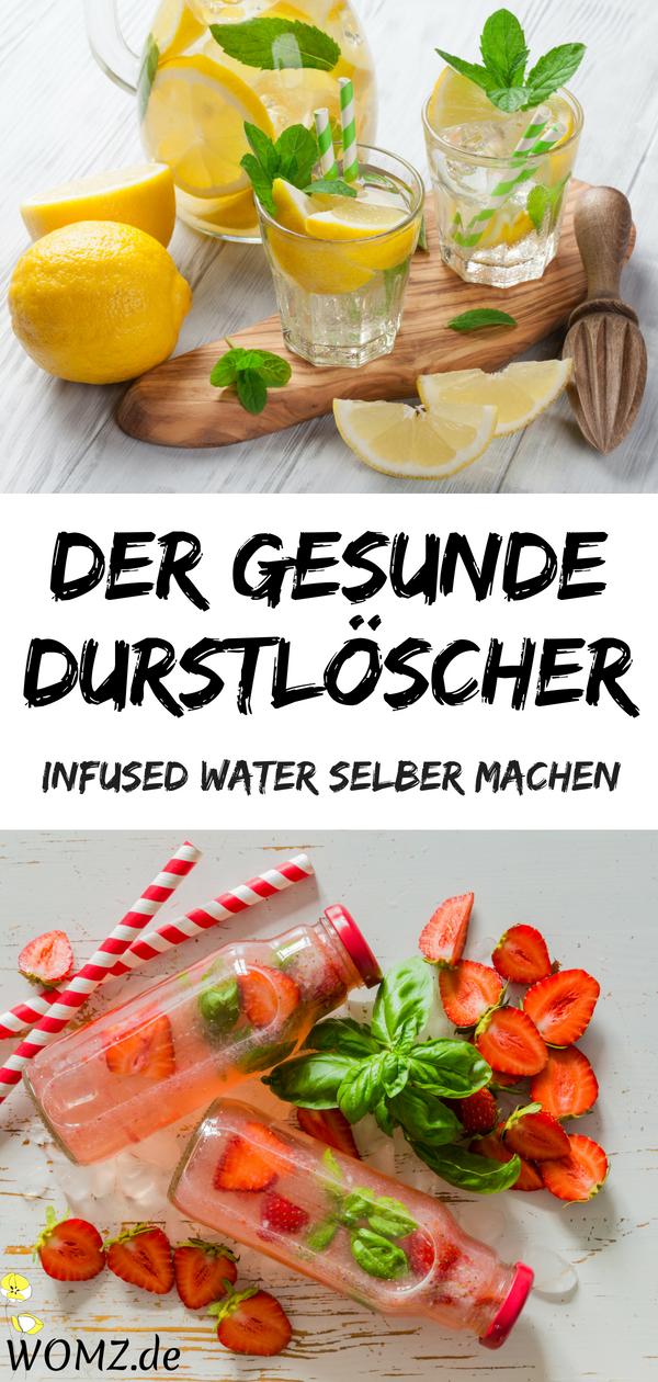 Infused-Water-Rezepte: Wasser mit Geschmack selber machen – WOMZ