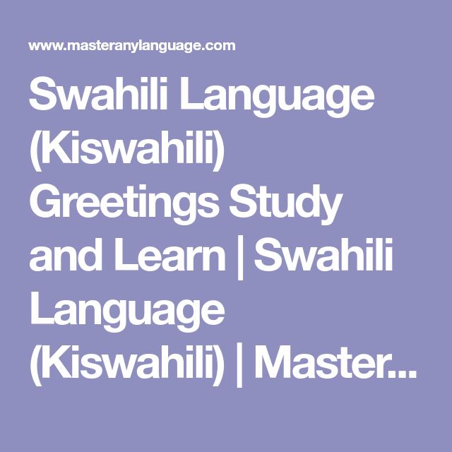 Swahili language kiswahili greetings study and learn swahili swahili language kiswahili greetings study and learn swahili language kiswahili m4hsunfo Choice Image