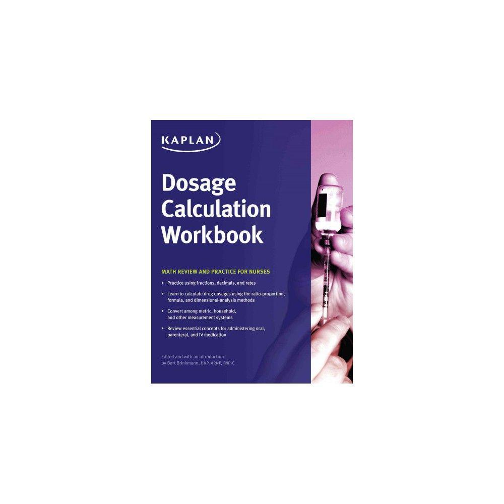 Workbooks workbook methods : Dosage Calculation Workbook : Math Review and Practice for Nurses ...