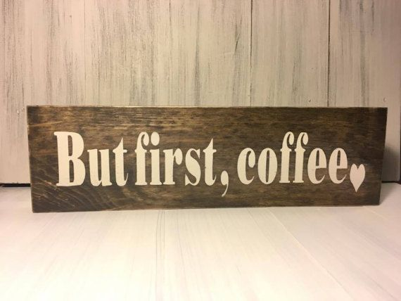 Wood Sign, But First Coffee, Kitchen Wall Sign, Home Decor, Accent Piece