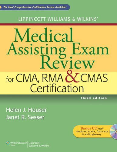 Lippincott Williams & Wilkins\' Medical Assisting Exam Review for CMA ...
