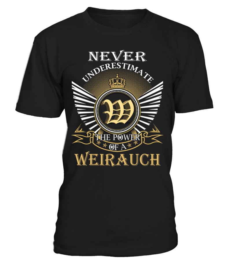 Never Underestimate the Power of a WEIRAUCH