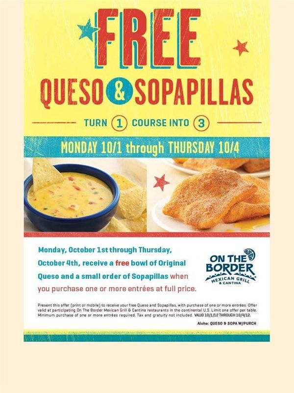 graphic relating to On the Border Printable Coupons titled Cost-free Queso Sopapillas, 10/1-10/4 Upon the Border Discounts
