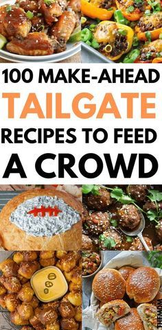 100 Tailgate Food Ideas That Deserve a Touchdown #tailgatefoodmakeahead