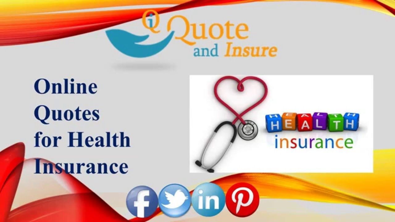 Online Health Insurance Quotes Looking For Health Insurance Quote Online Get Free Health