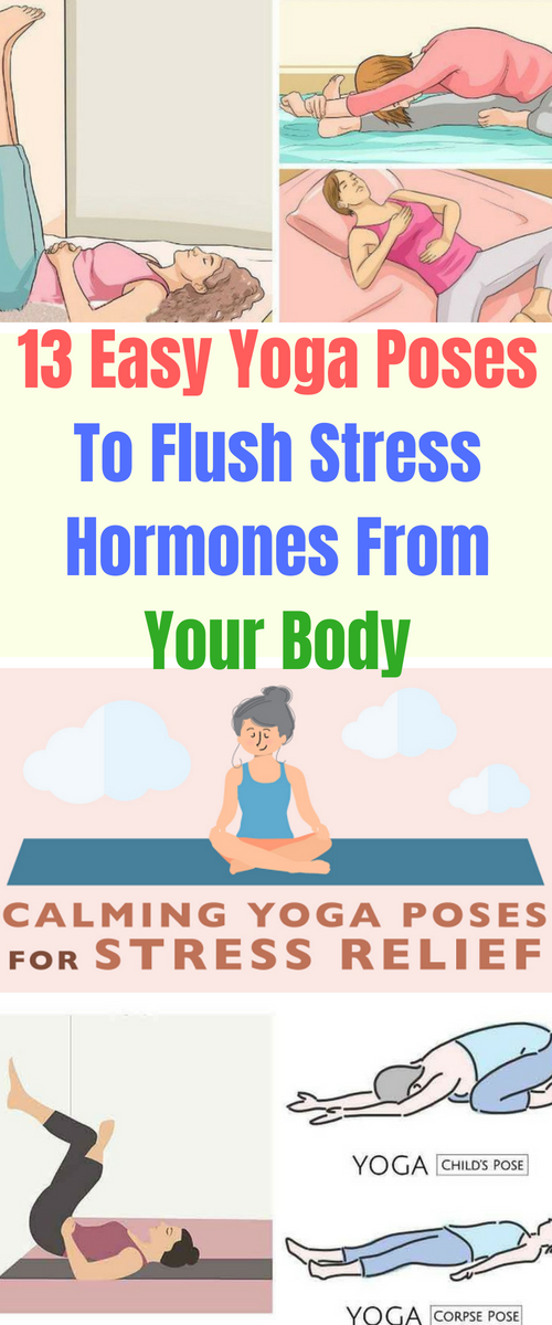 Unfortunately The Stress Became A Regular Part Of Our Everyday Life And It Significantly Affects All Our Activities Easy Yoga Poses Kids Yoga Poses Easy Yoga