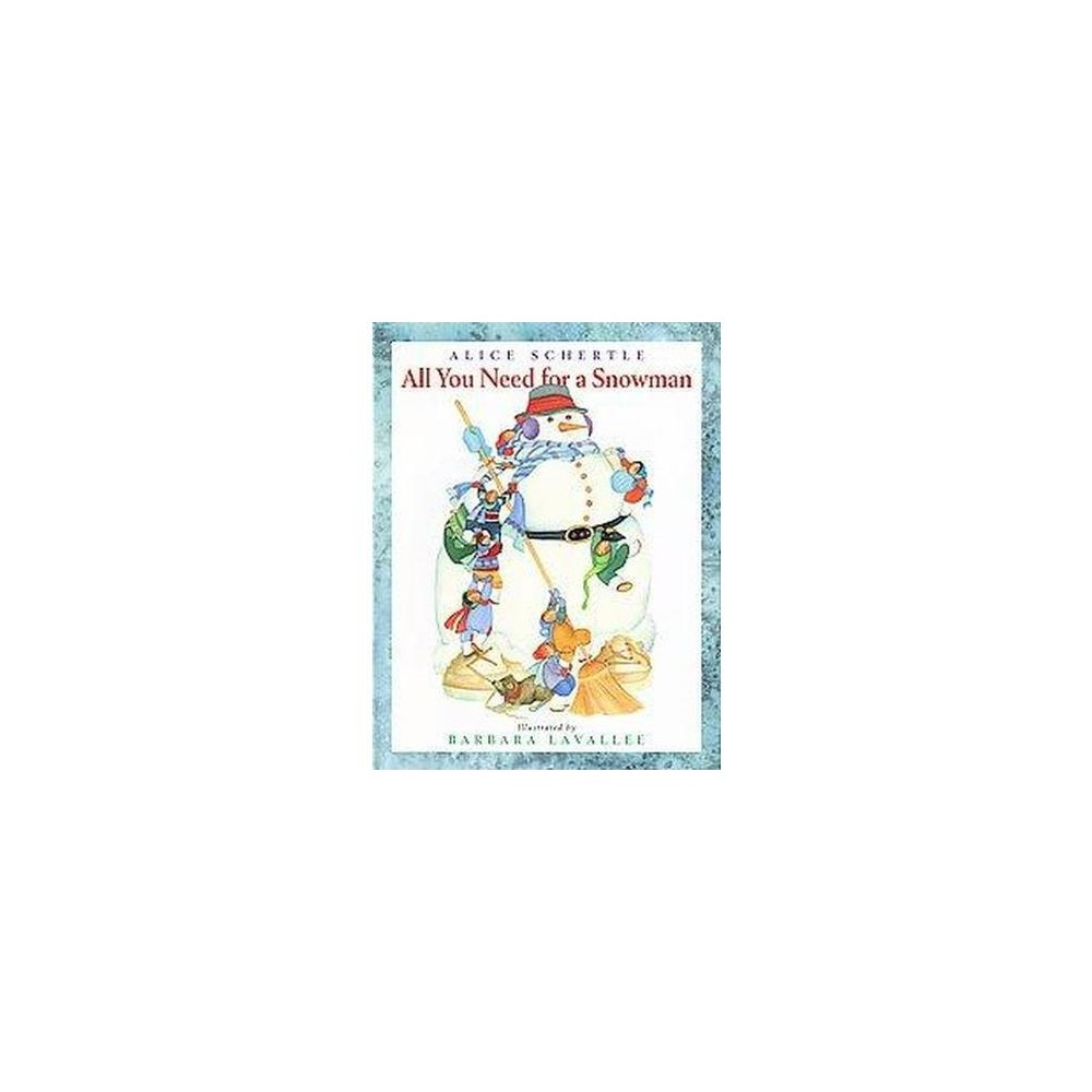 All You Need for a Snowman (Reprint) (Paperback)