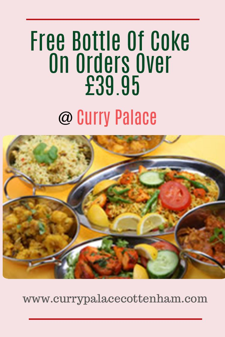 Best Indian Restaurant And Takeaway Offering Food In Cottenham Cambridge Cb24 We Deliver To Chittering Landbeach Impington Histon Willingham