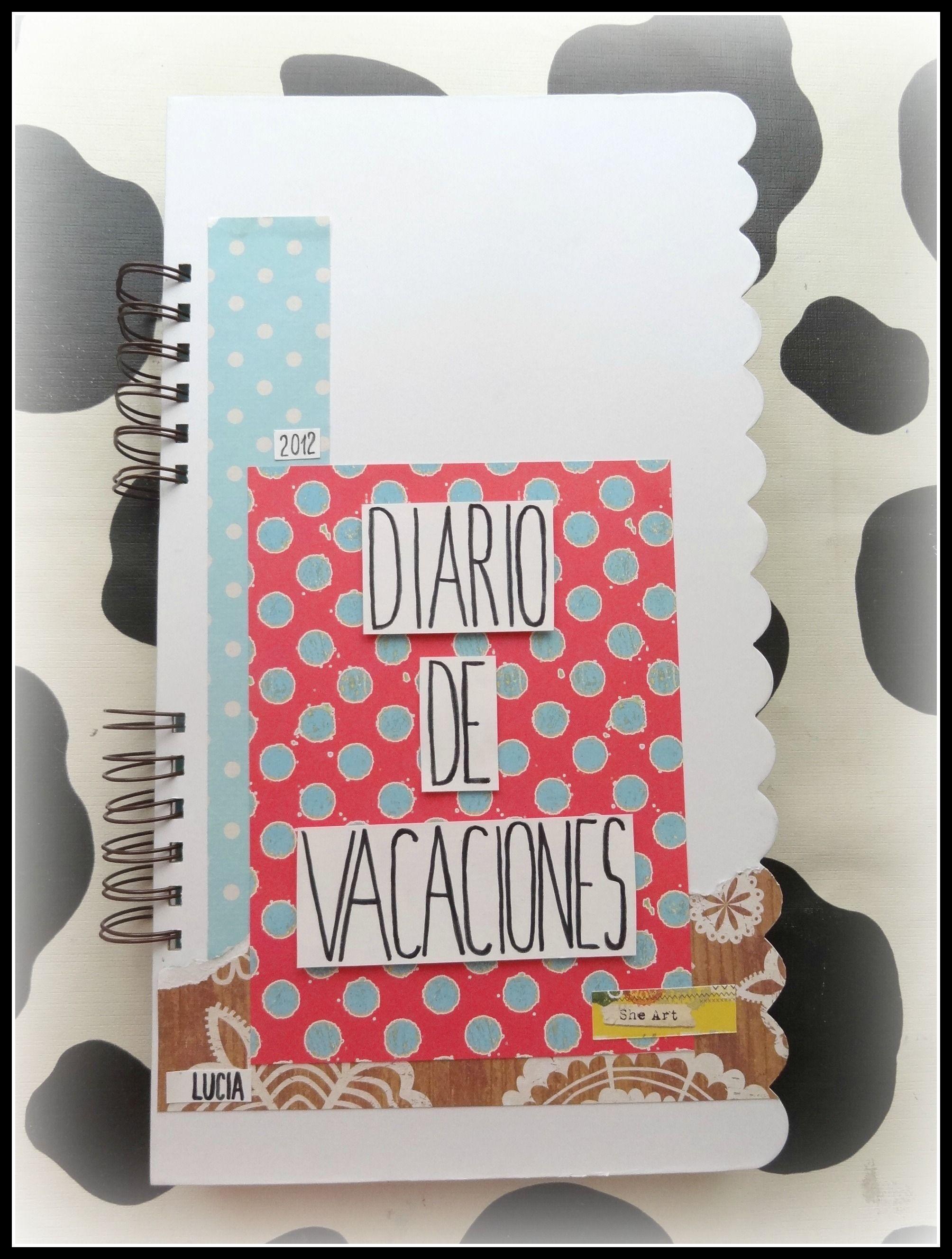 Como hacer nuestro propio diario de vacaciones: Smash Book casero ...