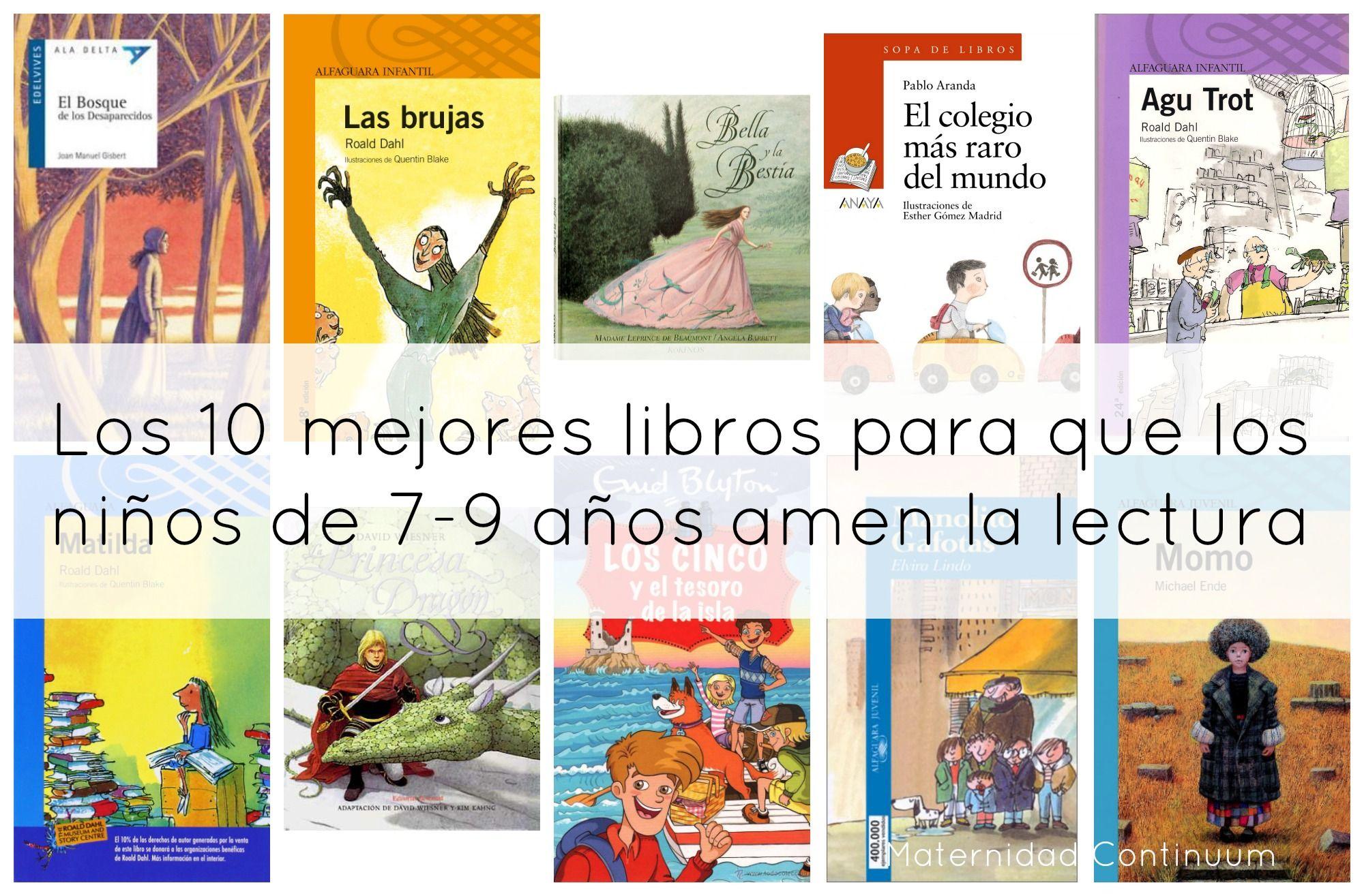 Libros Para Niños De 10 Años Después De Mis 10 Cuentos Para Que Los Niños De Libros Para Niños Lecturas Para Niños Libros