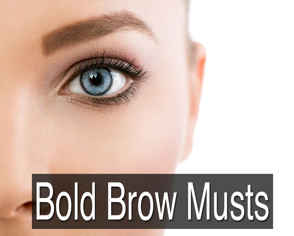 Bold Brow Must Haves: The best makeup products for beautiful, bold eyebrows.