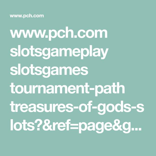 www pch com slotsgameplay slotsgames tournament-path