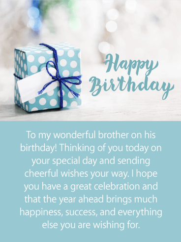 Send Birthday Wishes Your Brother S Way And An Image Of A