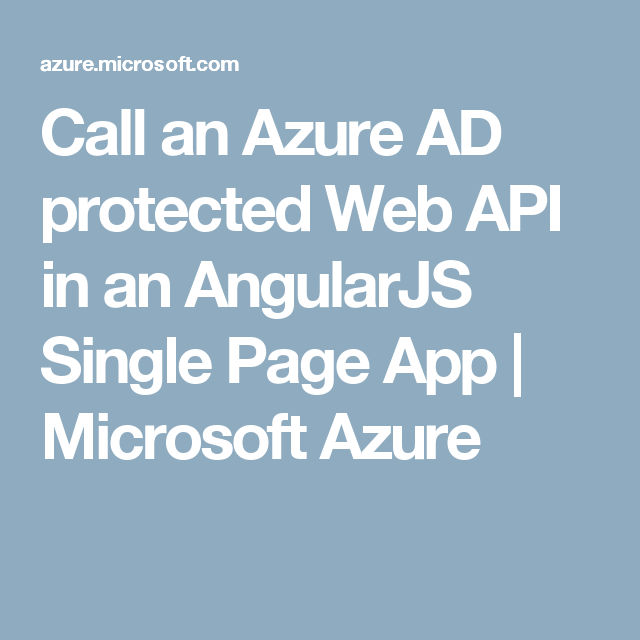 Call an Azure AD protected Web API in an AngularJS Single