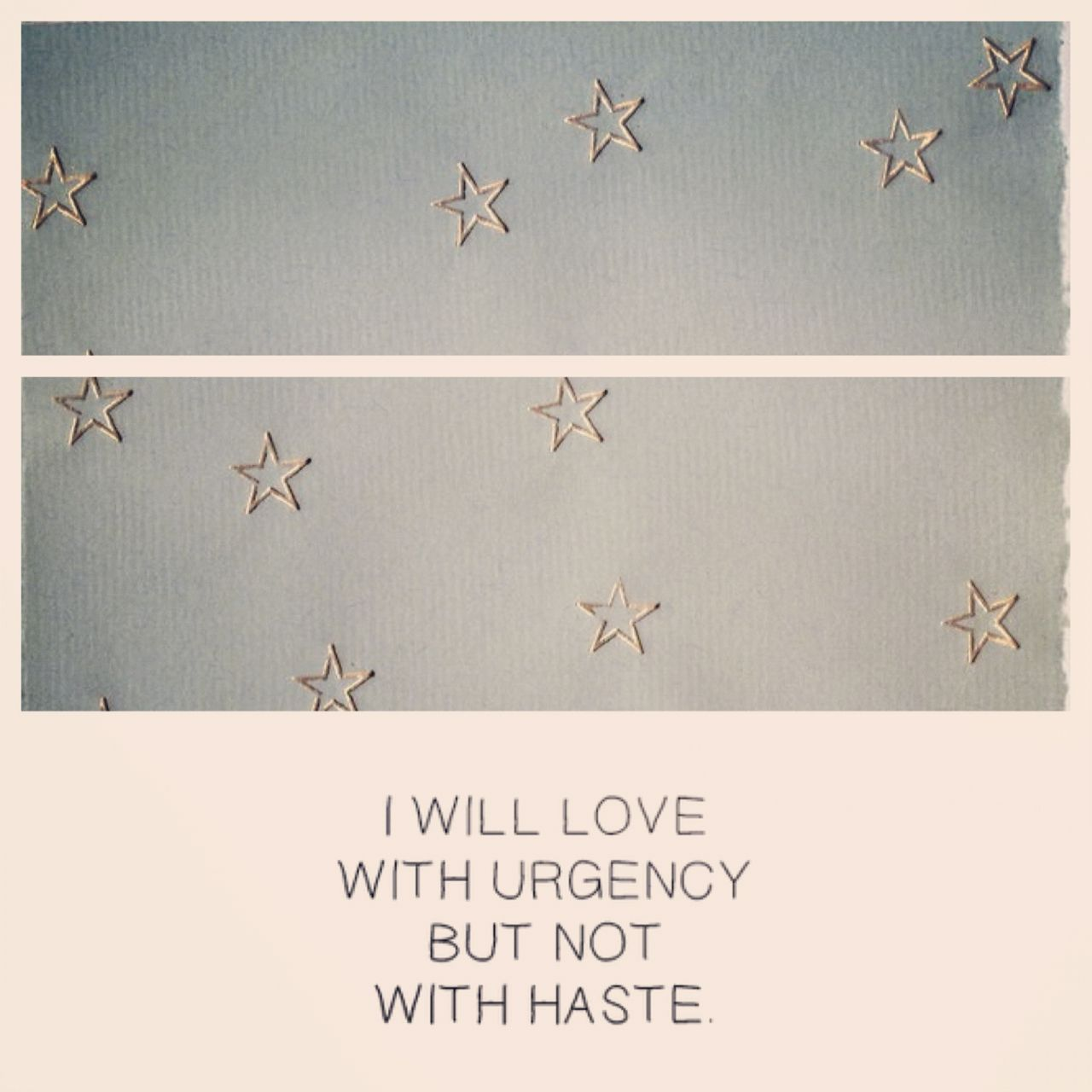 I will live with urgency but not with haste