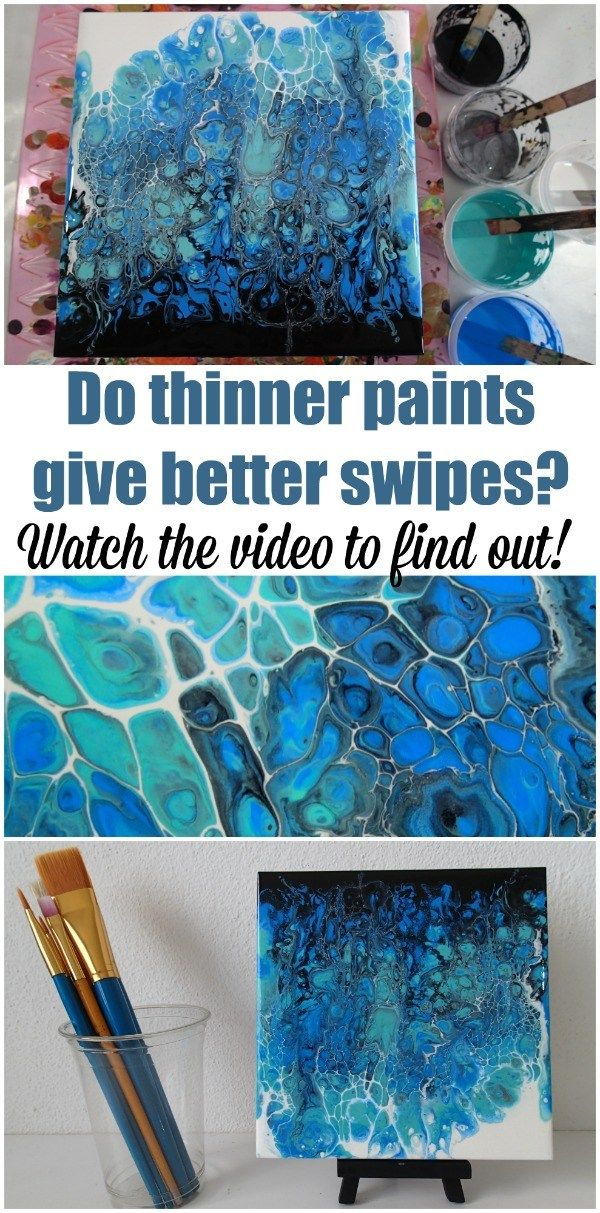 Swiping With Thinner Paints Does It Make A Difference Acrylic Pouring Art Acrylic Painting Techniques Pouring Painting