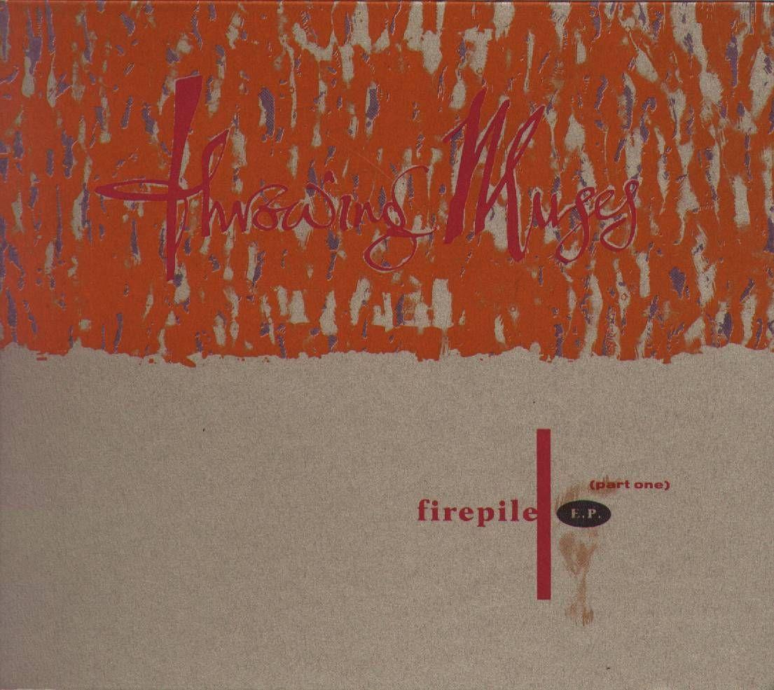Http Eyesore No Html Wrap Throwingmuses Firepile Cdsingle Jpg Html Album Covers Vaughan Vinyl Records