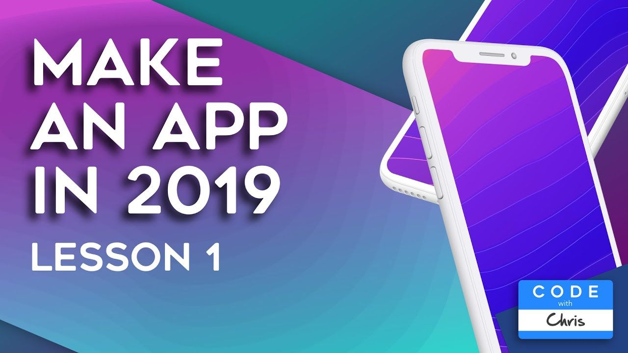 How to Make an App for Beginners (2019) Lesson 1 App