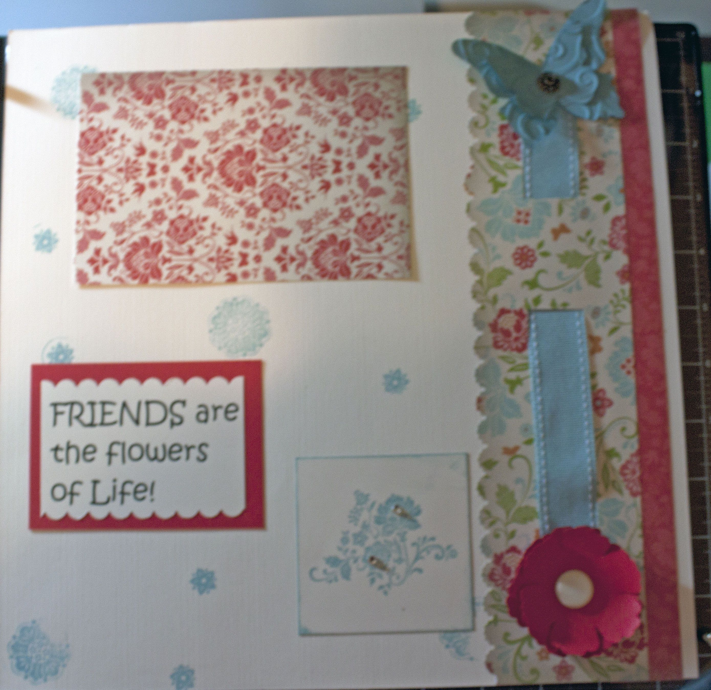 2nd page of Friends page.  Baja ribbon used too.  The flower is the new flower punch.