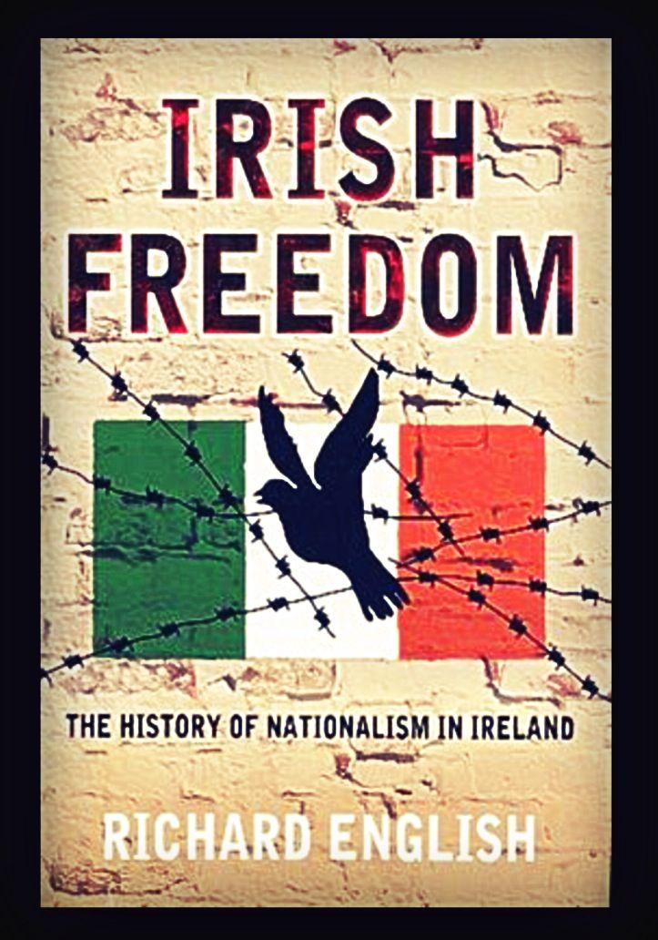 Irish Freedom Irish History Irish Irish Independence