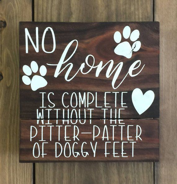 No home is complete without the pitter-patter of doggy feet reclaimed wood sign, dog sign, gift for dog lover, home decor, puppy decor #woodsigns