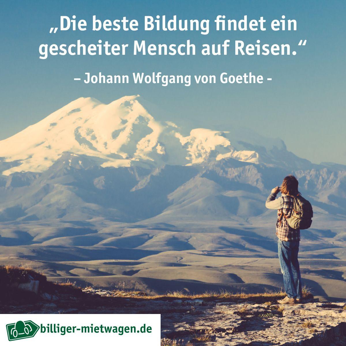 Die Beste Bildung Findet Ein Gescheiter Mensch Auf Reisen