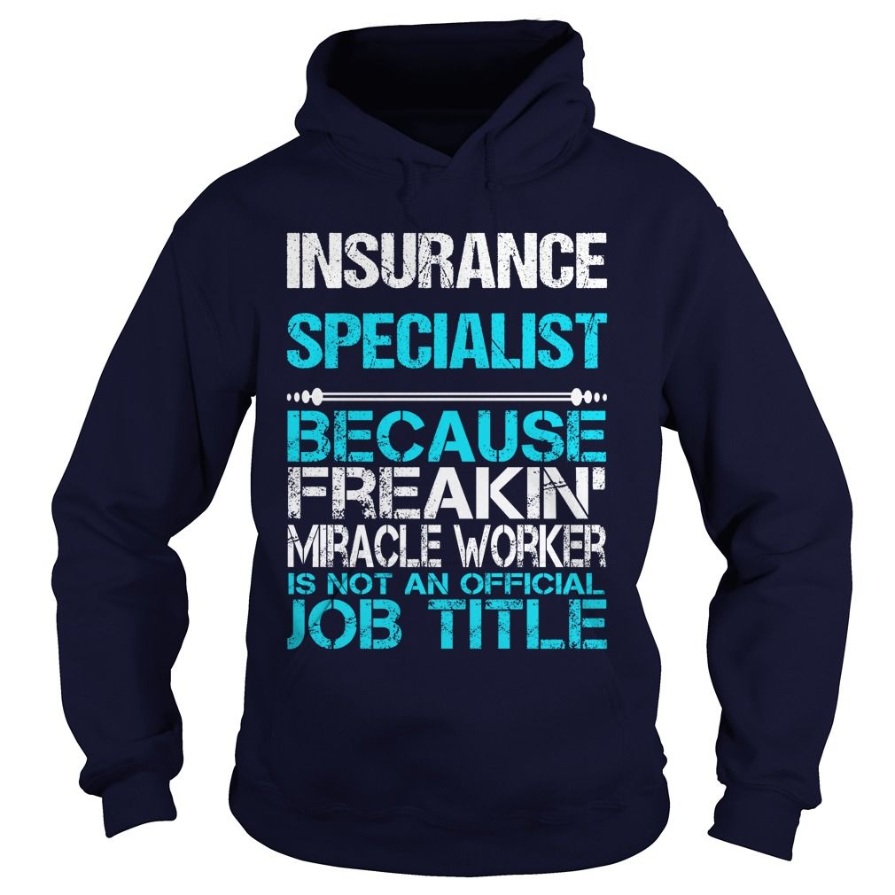 Insurance Specialist Because Freakin Miracle Worker Isn T An
