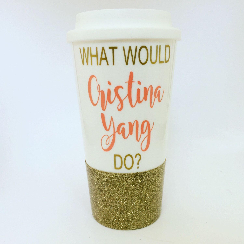 Cristina yang greys anatomy cup youre my person