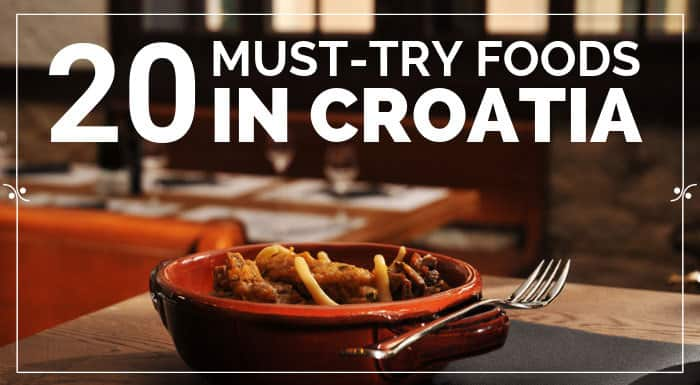 Croatian Food Must Try Traditional Croatian Foods Explore Croatia Croatian Recipes Croatia Food Food