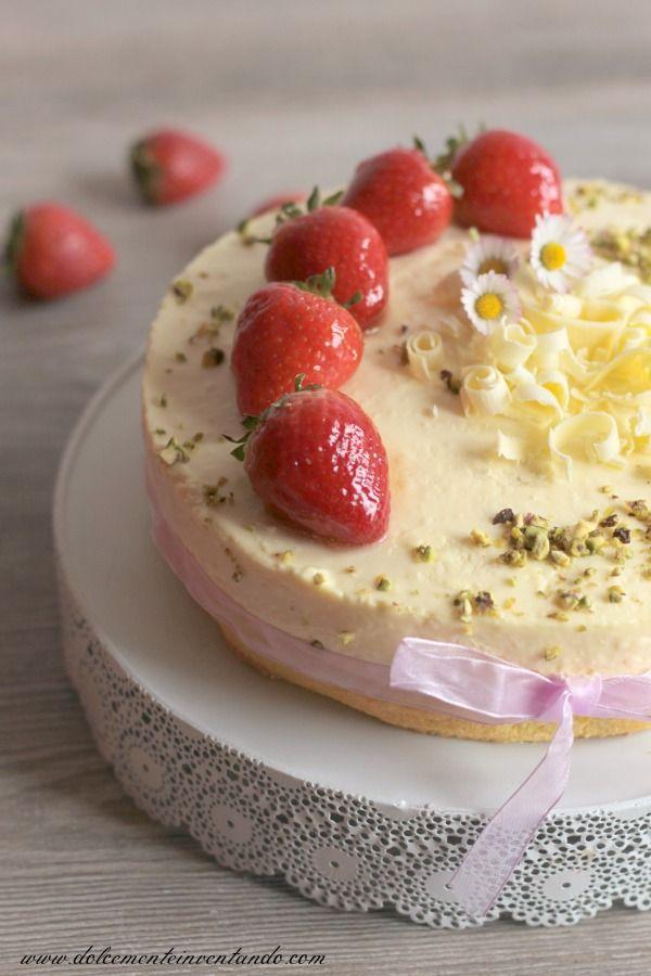 Dolcemente Inventando Torta Mousse Al Cioccolato Bianco E Fragole