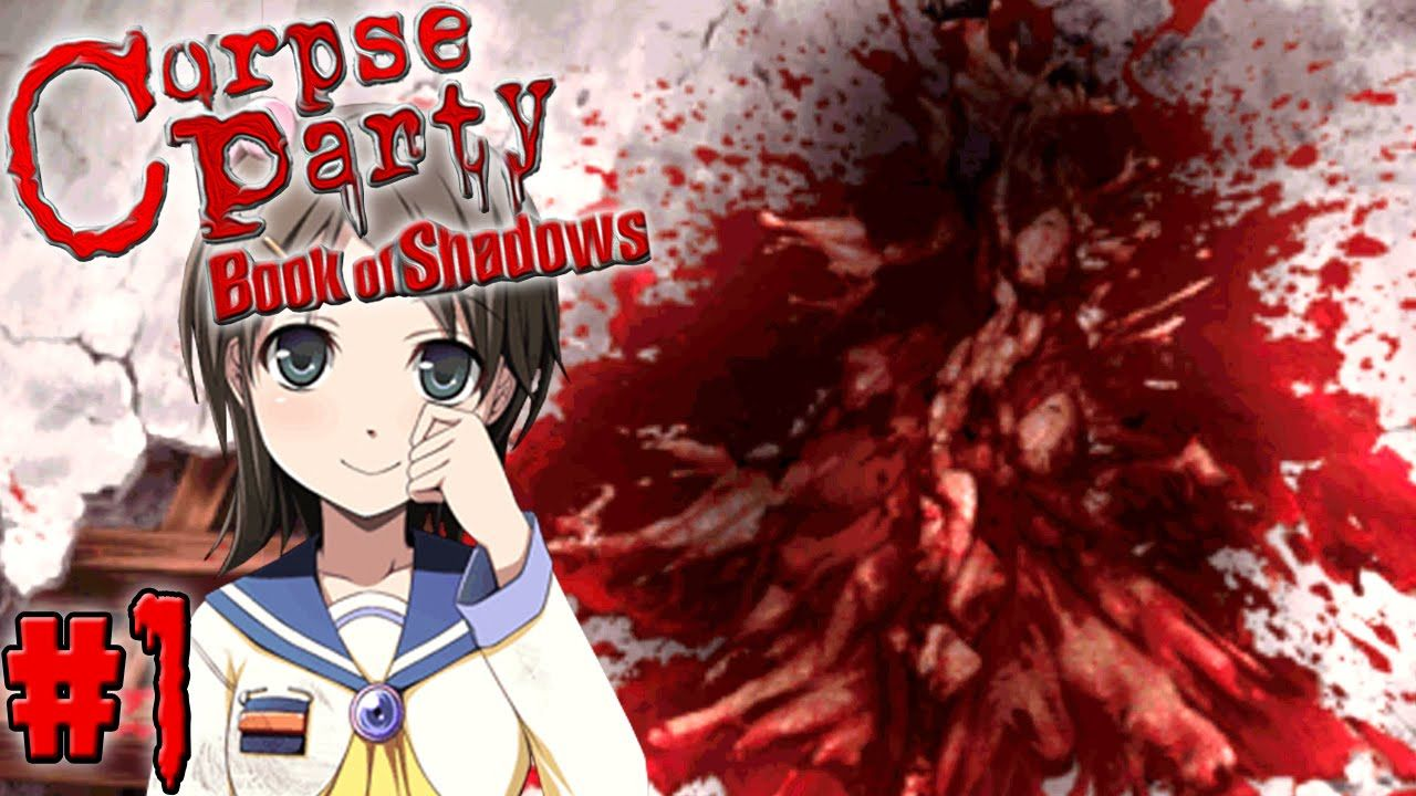 Corpse Party Book Of Shadows Ch 2 Demise Part 1 Splatter